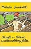 Kopyto a Mňouk a zaživa pohřbený fakír