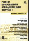 Prameny k hospodářským a sociálním dějinám novověku 1