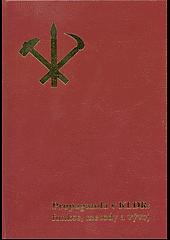 Propaganda v KLDR:  funkce, metody a vývoj obálka knihy