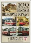 100 rokov mestskej hromadnej dopravy v Bratislave
