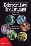 Dobrodružství šesti trampů: Epopej z válek trampsko-paďourských