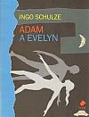 Adam a Evelyn