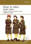 Ženy ve válce 1939 - 1945