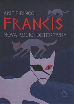 Francis - nová kočičí detektivka obálka knihy