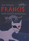 Francis - nová kočičí detektivka