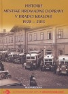 Historie městské hromadné dopravy v Hradci Králové 1928 – 2013