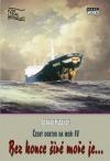 Bez konce širé moře je … Český doktor na moři IV
