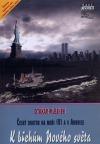 Český doktor na moři (V) a v Americe - k břehům Nového světa