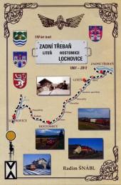 110 let trati Zadní Třebaň – Liteň – Hostomice – Lochovice