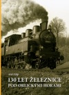 130 let železnice pod Orlickými horami