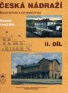 Česká nádraží II. díl - Architektura a stavební vývoj