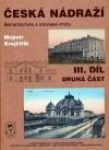 Česká nádraží III / část 2