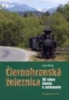 Čiernohronská železnica a Čiernohronská lesní dráha