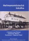 Heřmanoměstská lokálka : Z historie trati Přelouč – Heřmanův Městec – Prachovice/ Vápenný Podol