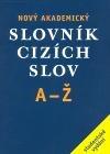 Nový akademický slovník cizích slov obálka knihy