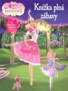 Barbie - Knížka plná zábavy
