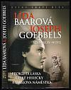 Lída Baarová & Joseph Goebbels - prokletá láska české herečky a ďáblova náměstka