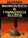 Slovník bankovních a finančních služeb II