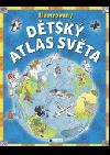 Ilustrovaný dětský atlas světa