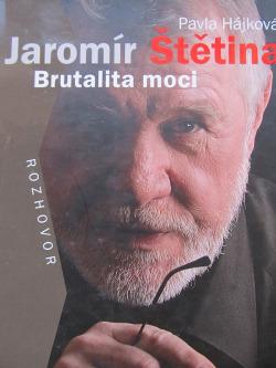 Jaromír Štětina: Brutalita moci obálka knihy