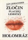 Zločin plachej lesbičky - Holomráz