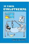 Ze života cyklotrempa obálka knihy