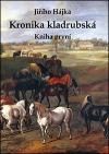 Jiřího Hájka: Kronika kladrubská, kniha první