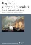 Kapitoly z dějin 19. století. Úvod do výuky moderních dějin I