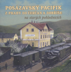 Posázavský pacifik z Prahy do Čerčan a Dobříše na starých pohlednicích obálka knihy
