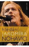 Hledání Jaromíra Nohavici obálka knihy