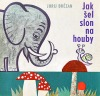 Jak šel slon na houby
