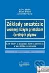 Základy anestézie vedenej nízkym prietokom čerstvých plynov
