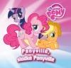 My Little Pony - Ponyville, sladké Ponyville