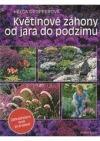 Květinové záhony od jara do podzimu -zahradničení krok za krokem obálka knihy