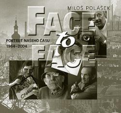 Face to Face: Portrét našeho času
