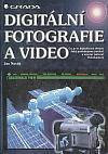 Digitální fotografie a video