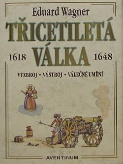 Třicetiletá válka 1618 - 1648 obálka knihy