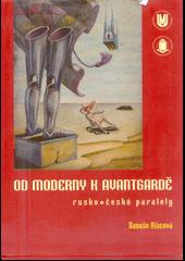 Od moderny k avantgardě - rusko-české paralely