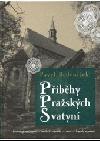 Příběhy pražských svatyní