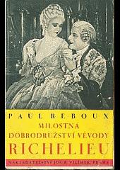 Milostná dobrodružství vévody Richelieu obálka knihy