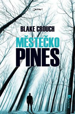 Městečko Pines obálka knihy