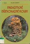 Parazitické dřevokazné houby