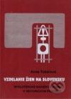 Vzdelanie žien na Slovensku