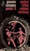 Medové týždne madame Baretovej - Pamäti 9