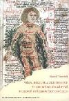 Víra, rozum a zkušenost v lékařství pozdně středověkých Čech