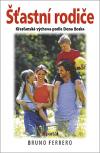 Šťastní rodiče - Křesťanská výchova podle Dona Boska