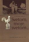 Svetom, moje svetom… : Slovenskí drotári doma i vo svete