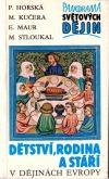 Dětství, rodina a stáří: v dějinách Evropy