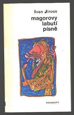 Magorovy labutí písně obálka knihy