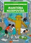Manitoba neodpovídá - Záhadný paprsek - 1. část